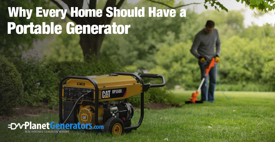 Why Every Home Should have a Portable Generator